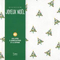 Joyeux Noël : dites-le avec un livre : un livre à enregistrer et à offrir