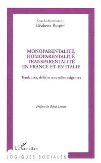 Monoparentalité, homoparentalité, transparentalité en France et en Italie : tendances, défis et nouvelles exigences