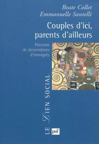 Couples d'ici, parents d'ailleurs : parcours de descendants d'immigrés