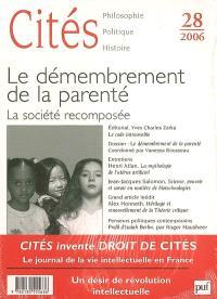 Cités. n° 28, Le démembrement de la parenté : la société recomposée