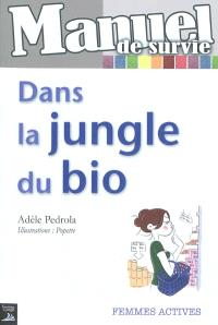 Dans la jungle du bio