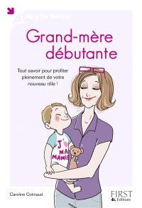 Grand-mère débutante