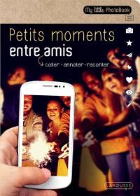 Petits moments entre amis : coller, annoter, raconter