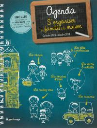 Agenda s'organiser en famille à la maison : septembre 2013 à décembre 2014