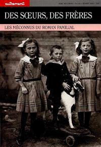 Autrement. n° 112, Des Soeurs, des frères : les méconnus du roman familial