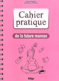 Cahier pratique de la future maman