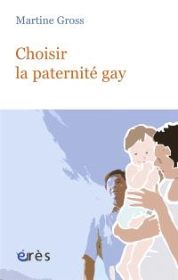 Choisir la paternité gay