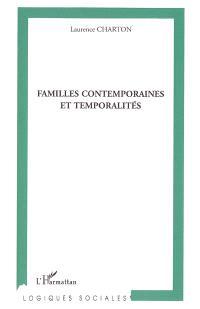 Familles contemporaines et temporalités