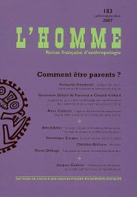 Homme (L'). n° 183, Comment être parents ?