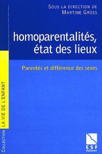 Homoparentalités : état des lieux