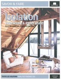Isolation intérieure et extérieure : plus de confort, plus d'économie