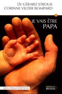 Je vais être papa