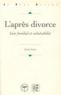 L'après divorce : lien familial et vulnérabilité