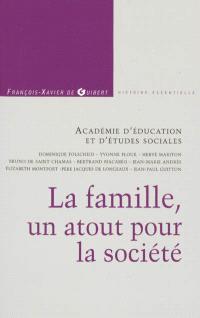 La famille, un atout pour la société