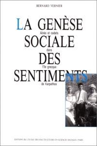 La Genèse sociale des sentiments : aînés et cadets dans l'île grecque de Karpathos