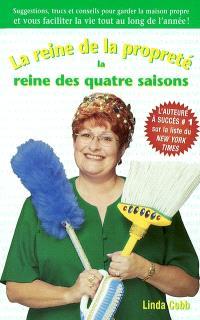 La Reine de la propreté, la reine des 4 saisons