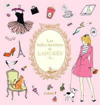 Les belles manières de Ladurée : Paris