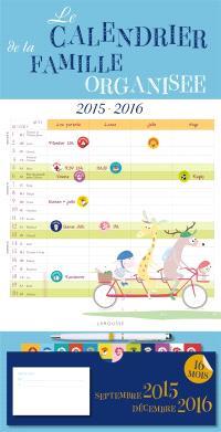 Le calendrier de la famille organisée : septembre 2015-décembre 2016