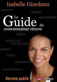 Le guide du consommateur citoyen : service public