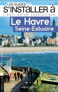Le Havre, Seine-Estuaire