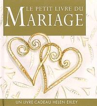 Le petit livre du mariage : un livre-cadeau Helen Exley