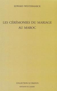 Les cérémonies du mariage au Maroc