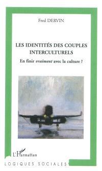 Les identités des couples interculturels : en finir vraiment avec la culture ?