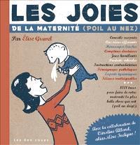 Les joies de la maternité (poil au nez)