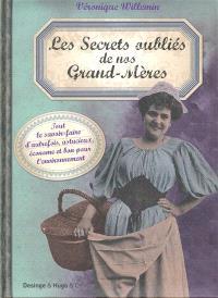 Les secrets oubliés de nos grand-mères