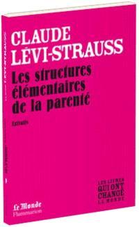 Les structures élémentaires de la parenté  : extraits