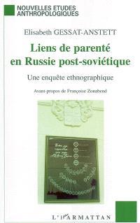 Liens de parenté en Russie post-soviétique : une enquête ethnographique
