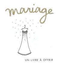 Mariage : un livre-cadeau Helen Exley