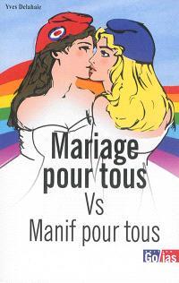 Mariage pour tous vs manif pour tous : un débat d'égalité