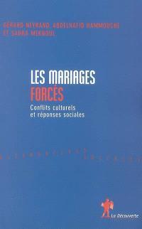 Mariages forcés : conflits culturels et réponses sociales