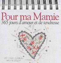 Pour ma mamie : 365 jours d'amour et de tendresse