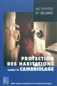 Protection des habitations contre le cambriolage