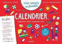 Une année en famille : calendrier : septembre 2015-septembre 2016