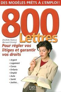 800 lettres pour régler vos litiges et garantir vos droits