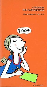 L'agenda des paresseuses 2009