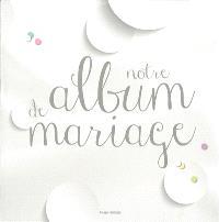 Notre album de mariage