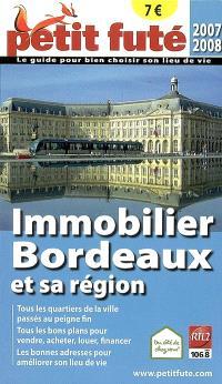 Immobilier Bordeaux et sa région : 2007-2008