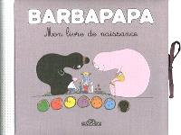 Barbapapa, mon livre de naissance