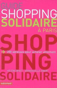 Guide shopping solidaire à Paris : 200 adresses pour acheter utilement