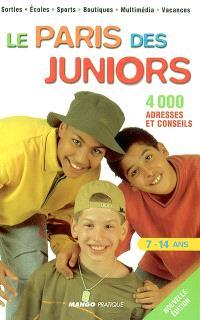 Le Paris des juniors : 4.000 adresses et conseils : 7-14 ans