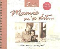 Mamie m'a dit... : l'album souvenir de ma famille