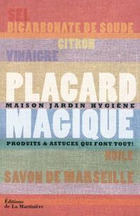 Placard magique : maison, jardin, hygiène : produits et astuces qui font tout !