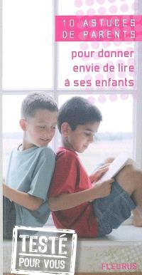 10 astuces de parents pour donner envie de lire à ses enfants