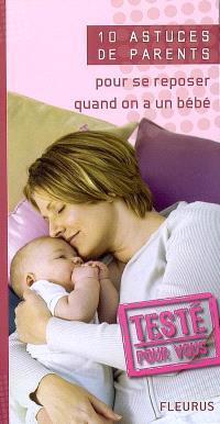10 astuces de parents pour se reposer quand on a un bébé