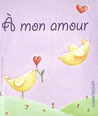 A mon amour