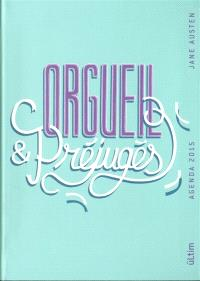 Agenda 2015 Orgueil et préjugés